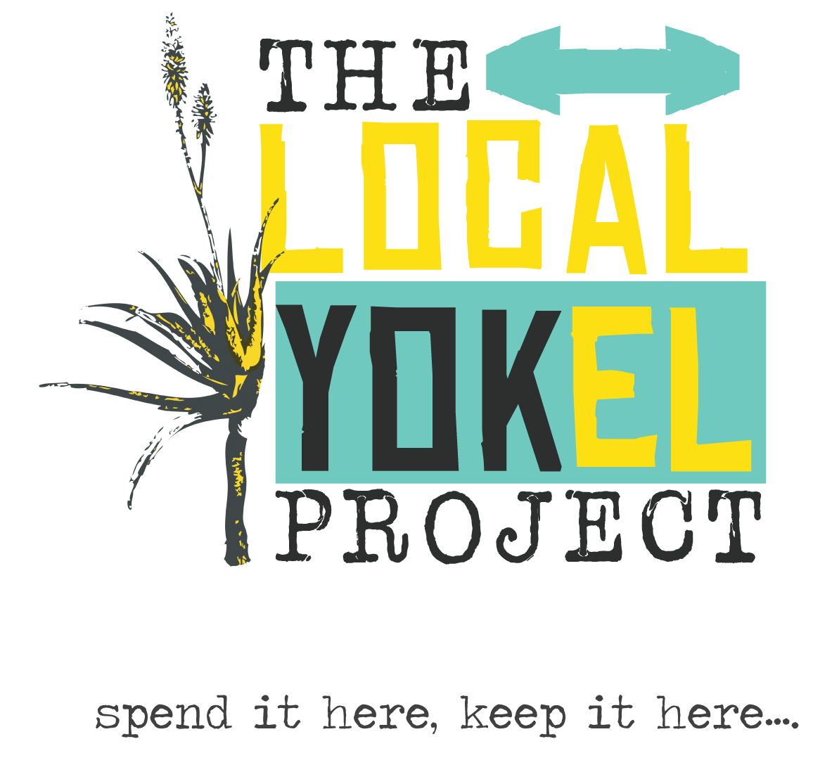 Proud member of the Local Yokel Project, an initiative that helps to educate consumers on the importance of supporting their local economy first.